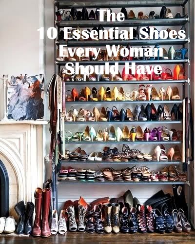 b7f935a3fa1 Over two years ago I created the original list of 10 Essential Shoes Every  Woman Should Have