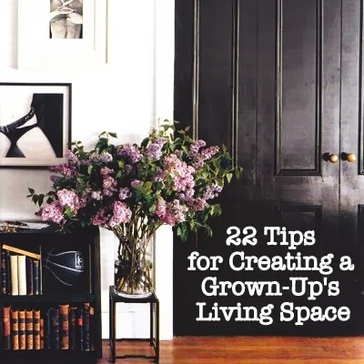 22 tips for creating a grown up s living space the for Simply luxurious life blog