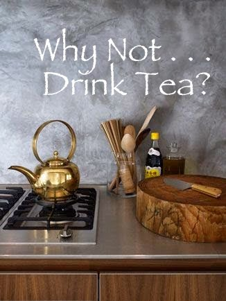 Why not drink tea the simply luxurious life for Simply luxurious life blog