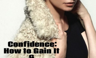 Confidence: How to Gain It & Why It's Invaluable