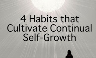 4 Healthy Habits for Continual Self-Growth
