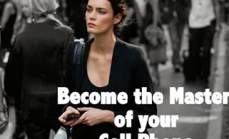 Life & Tech: Become the Master of Your Cell Phone