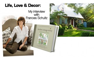 Life, Love & Decor: My Interview with Frances Schultz