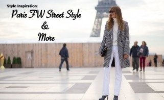 Style Inspiration: Paris Street Style & More