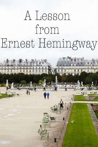 A Lesson from Ernest Hemingway | The Simply Luxurious Life | Bloglovin'