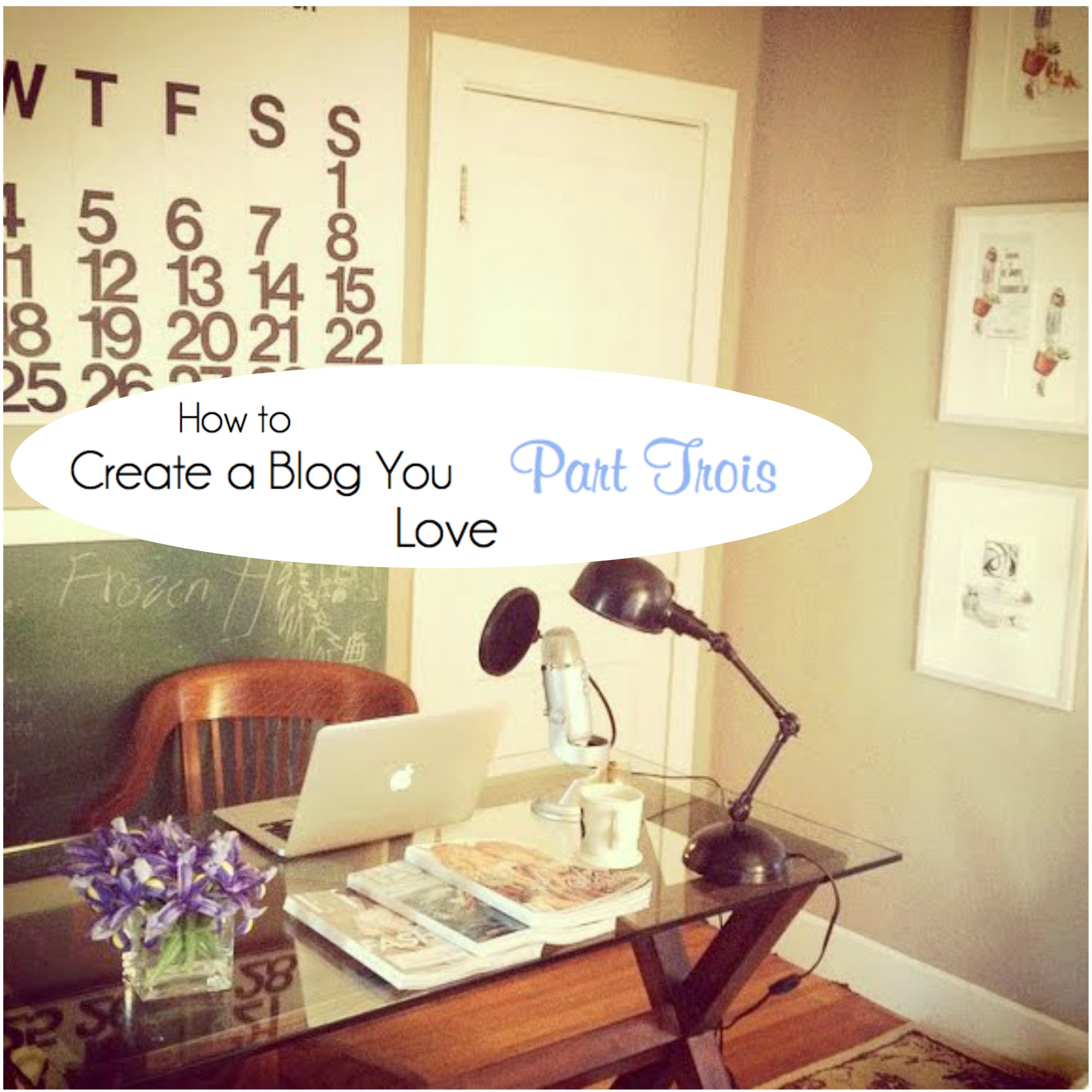 How to create a blog you love part trois the simply for Simply luxurious life blog