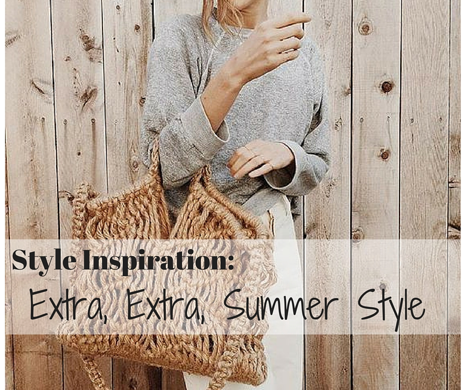 Style inspiration extra extra summer style the simply for Simply luxurious life blog