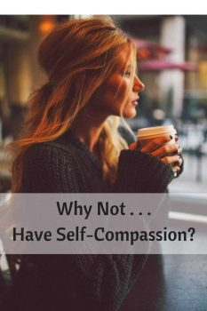 why-not-have-self-compassion