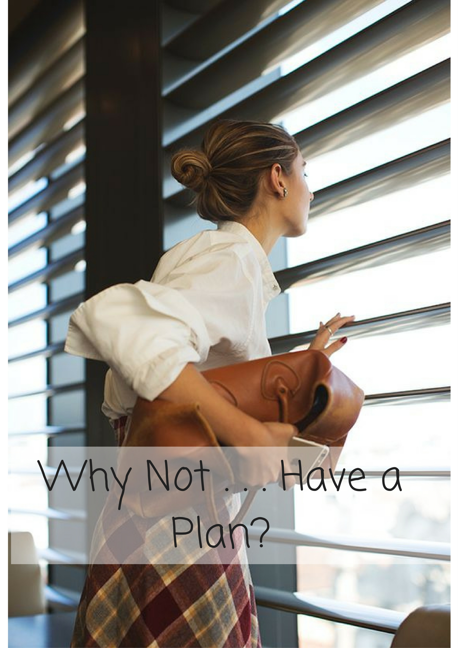 why-not-have-a-plan